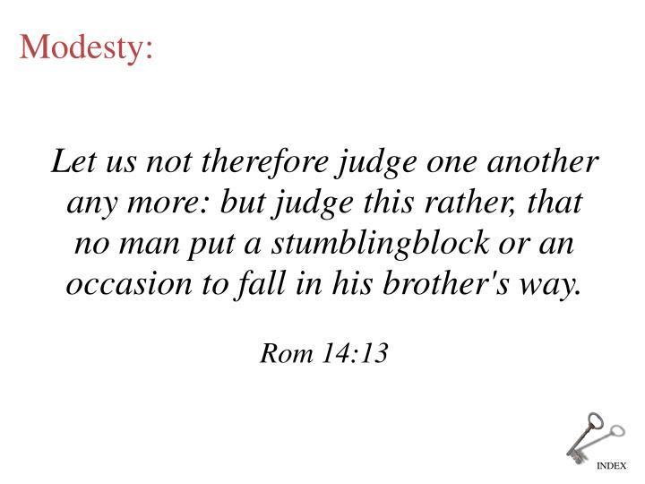 Modesty: