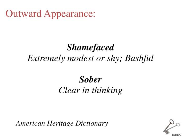 Outward Appearance: