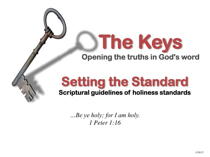 The keys opening the truths in god s word