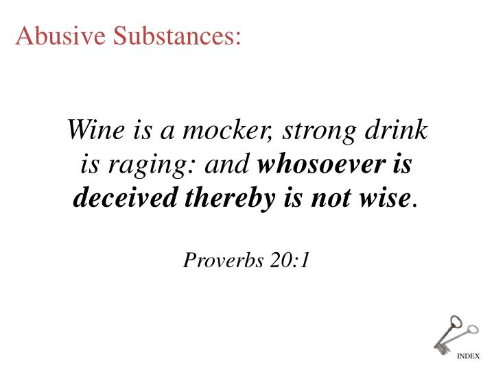 Wine is a mocker, strong drink is raging: and