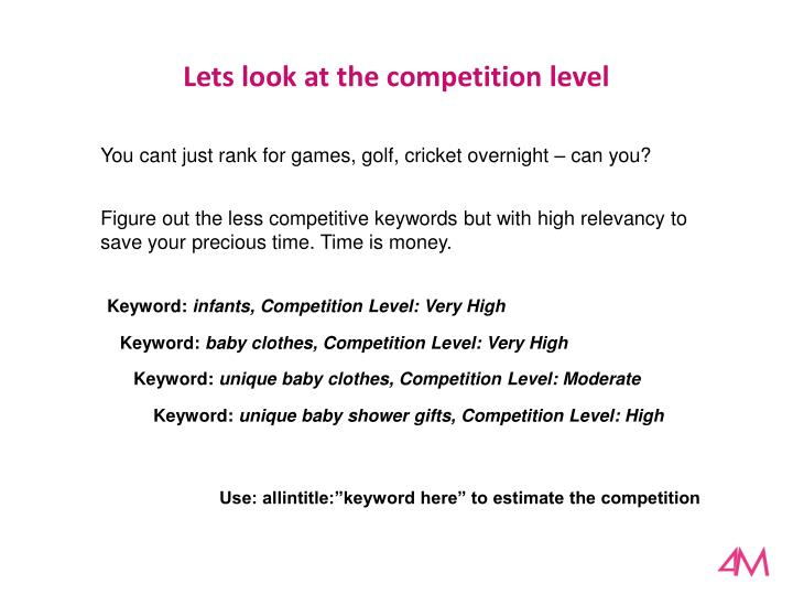 Lets look at the competition level