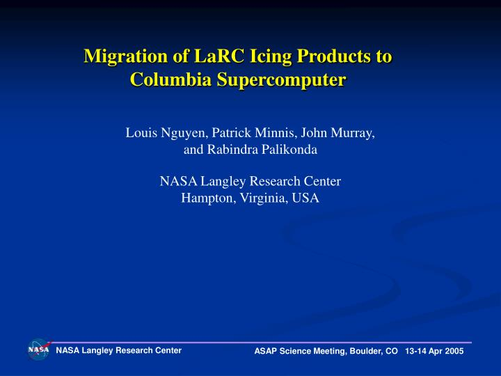 Migration of LaRC Icing Products to Columbia Supercomputer