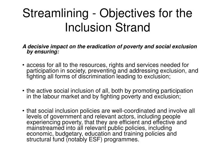 Streamlining - Objectives for the Inclusion Strand