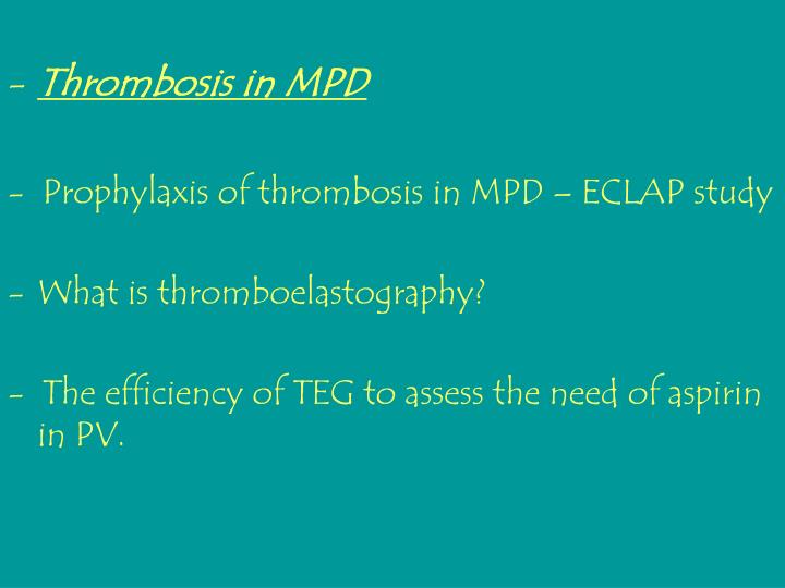 Thrombosis in MPD