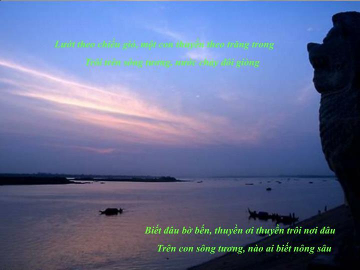 Lướt theo chiều gió, một con thuyền theo trăng trong