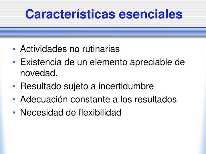 Características esenciales