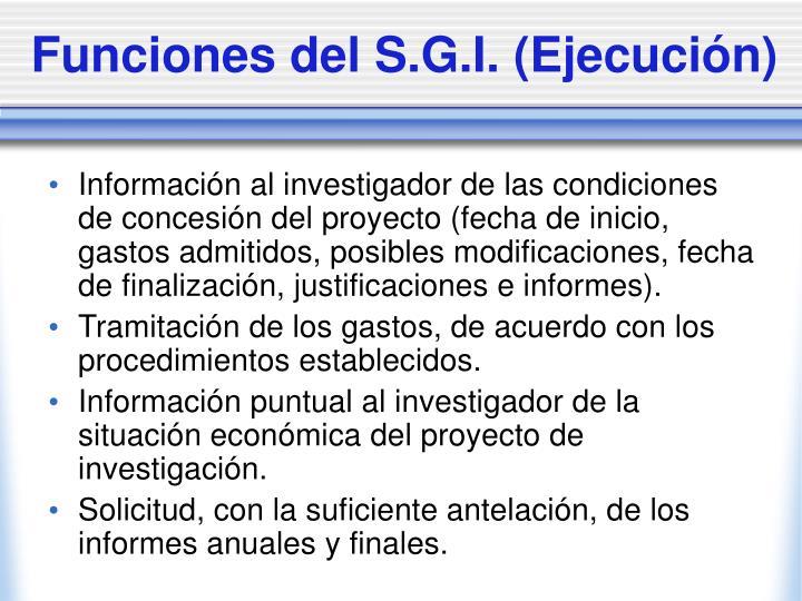 Funciones del S.G.I. (Ejecución)