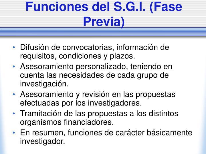 Funciones del S.G.I. (Fase Previa)