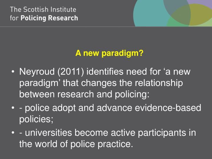 A new paradigm?