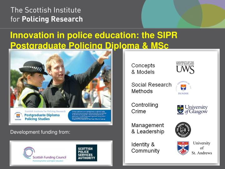 Innovation in police education: the SIPR Postgraduate Policing Diploma & MSc