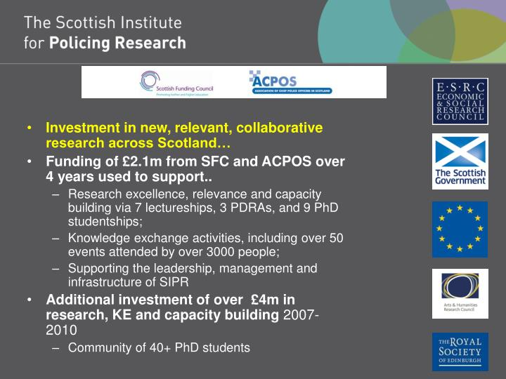 Investment in new, relevant, collaborative research across Scotland…