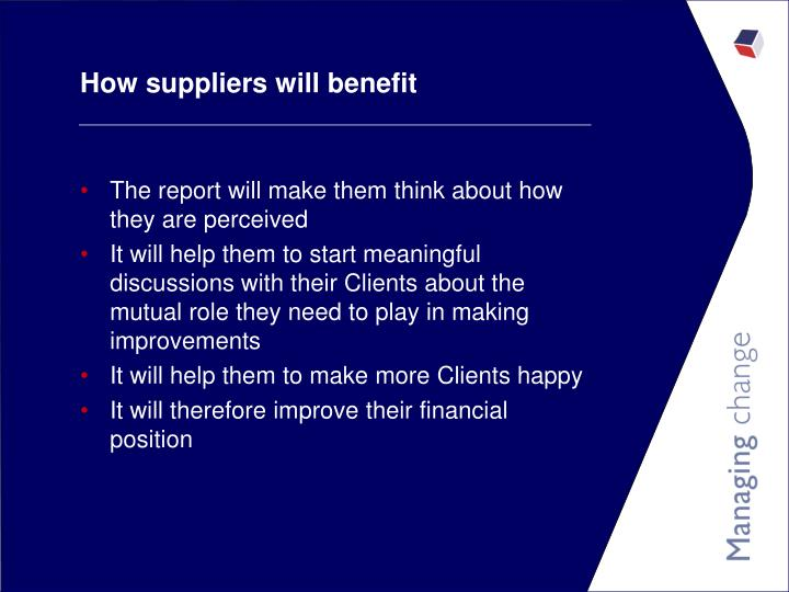 How suppliers will benefit
