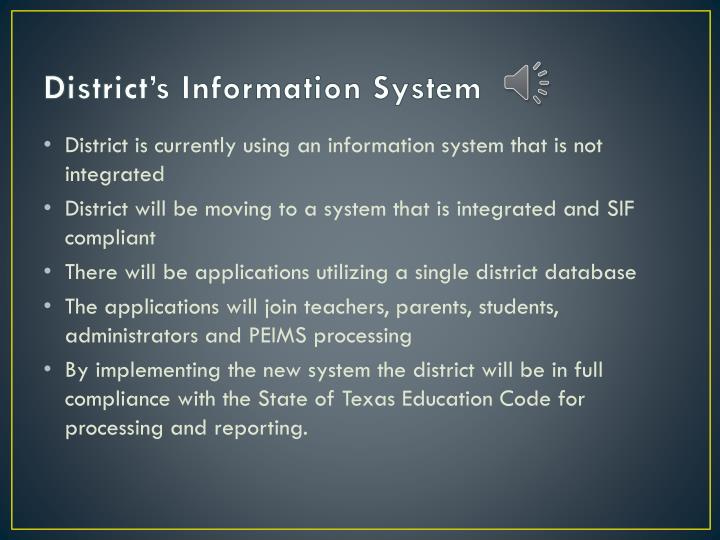 District s information system