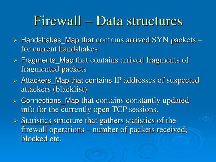 Firewall – Data structures