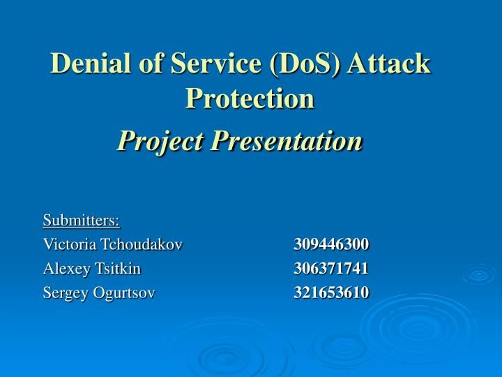 Denial of Service (DoS) Attack Protection