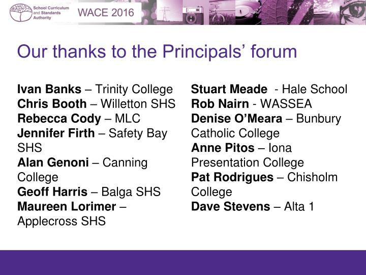 Our thanks to the Principals' forum