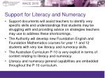 support for literacy and numeracy