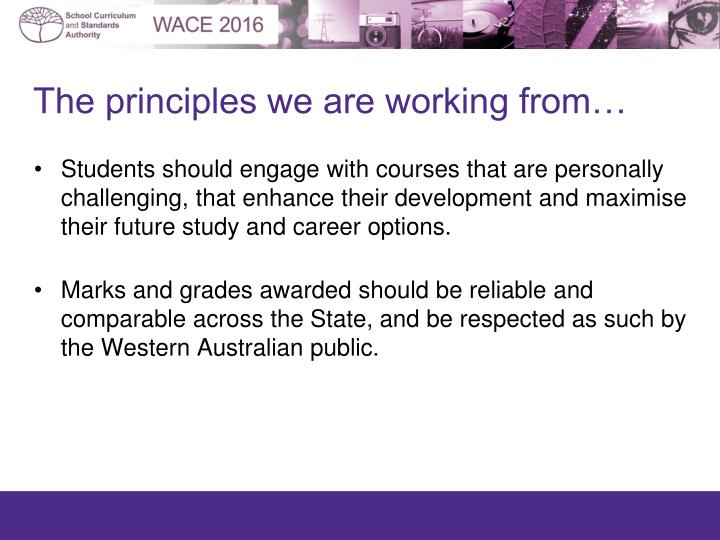 The principles we are working from…