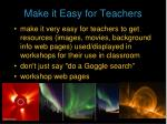 make it easy for teachers