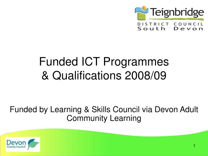 Funded ict programmes qualifications 2008 09