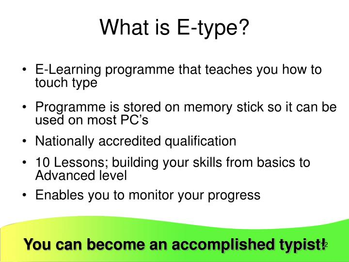 What is E-type?