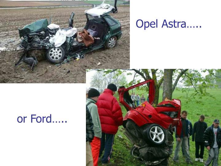 Opel Astra..