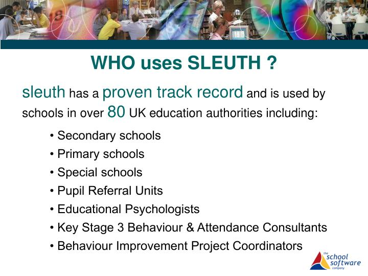 WHO uses SLEUTH ?