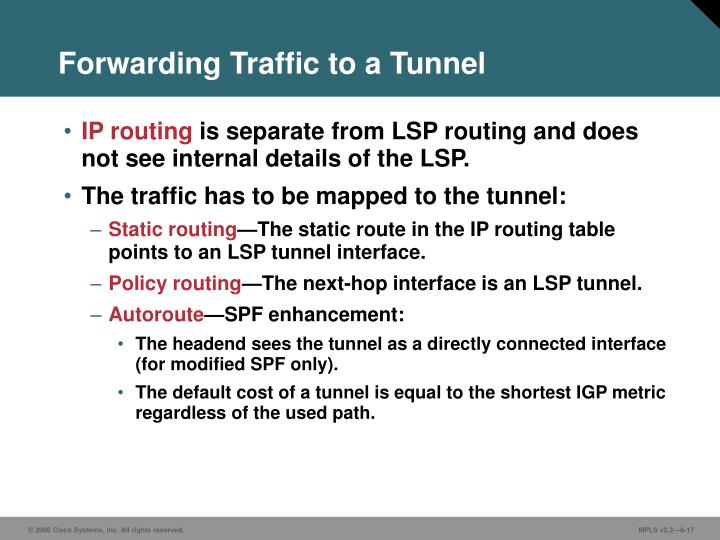 Forwarding Traffic to a Tunnel