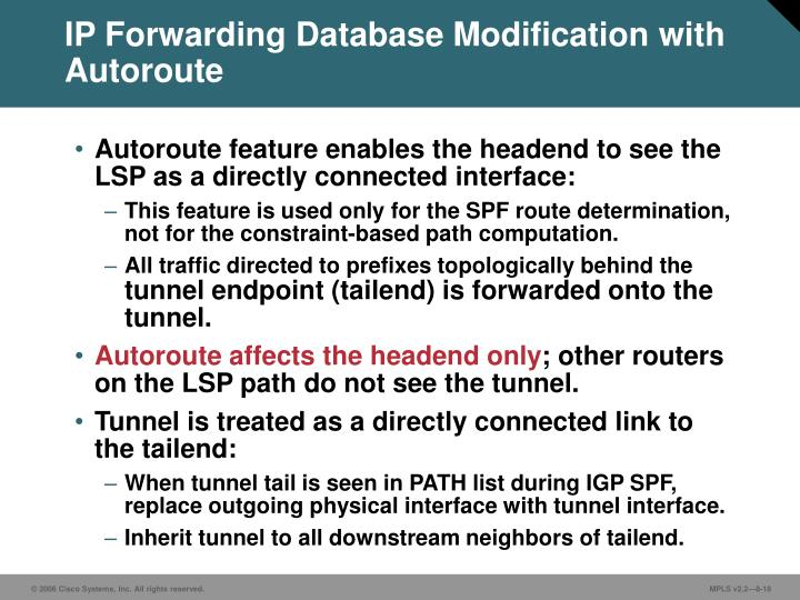 IP Forwarding Database Modification with Autoroute