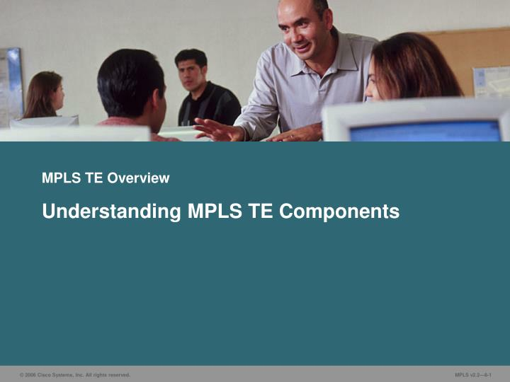 mpls te overview