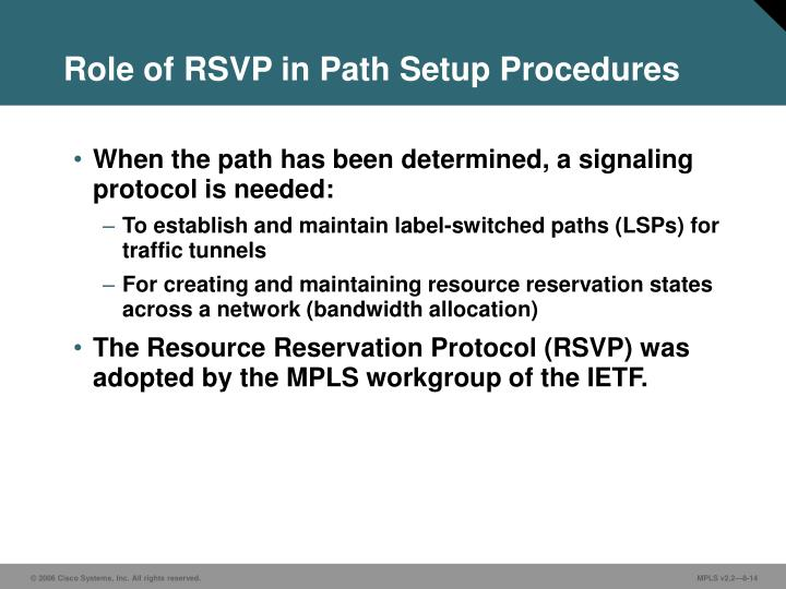 Role of RSVP in Path Setup Procedures
