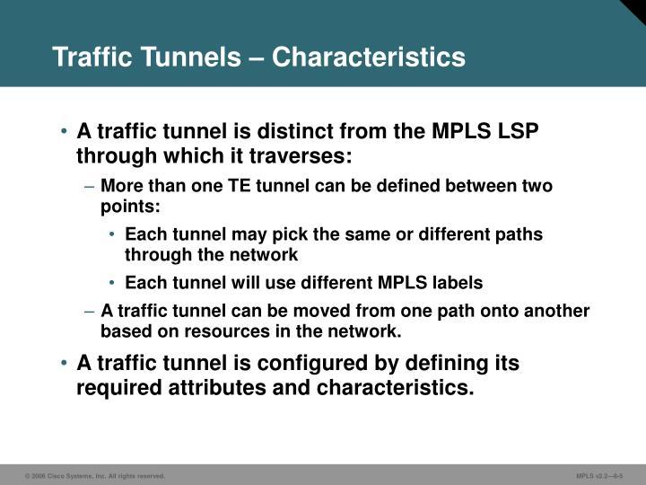 Traffic Tunnels – Characteristics