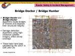 bridge doctor bridge hunter