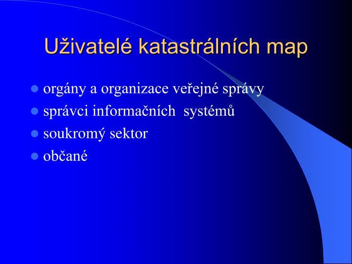 Uživatelé katastrálních map