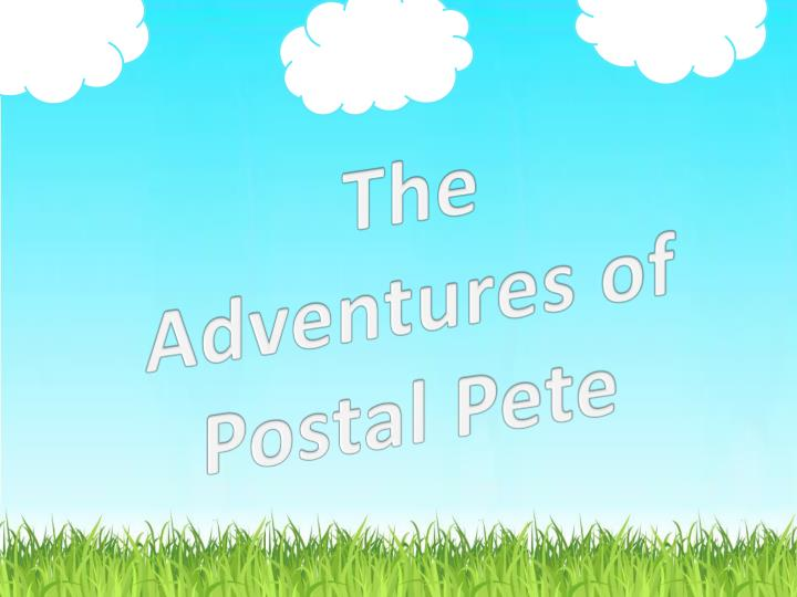 The Adventures of Postal Pete