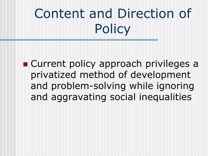 Content and Direction of Policy