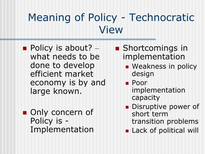 Policy is about?