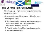 the chronic pain execution