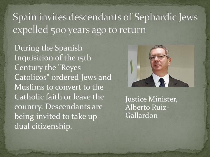 Spain invites descendants of Sephardic Jews expelled 500 years ago to return