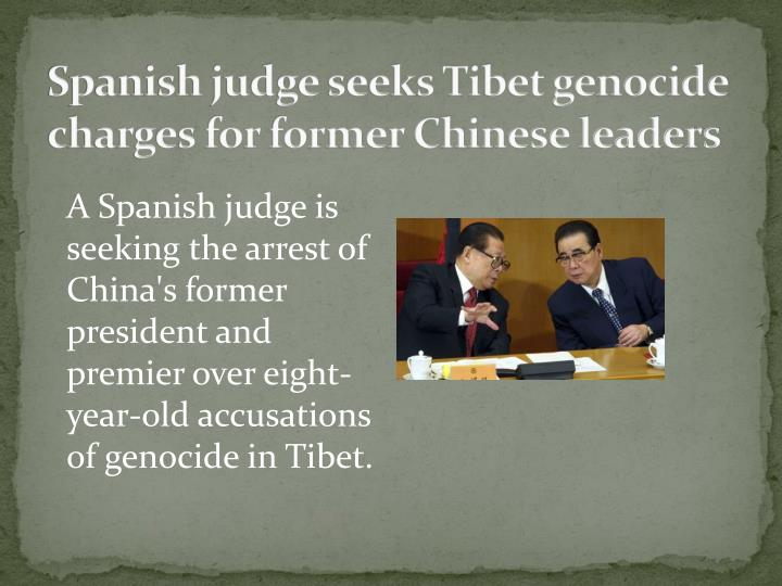 Spanish judge seeks Tibet genocide charges for former Chinese leaders