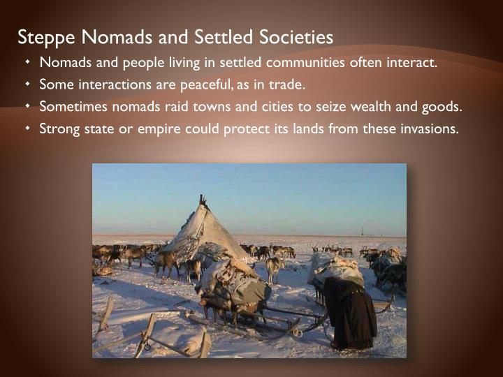 Steppe Nomads and Settled Societies