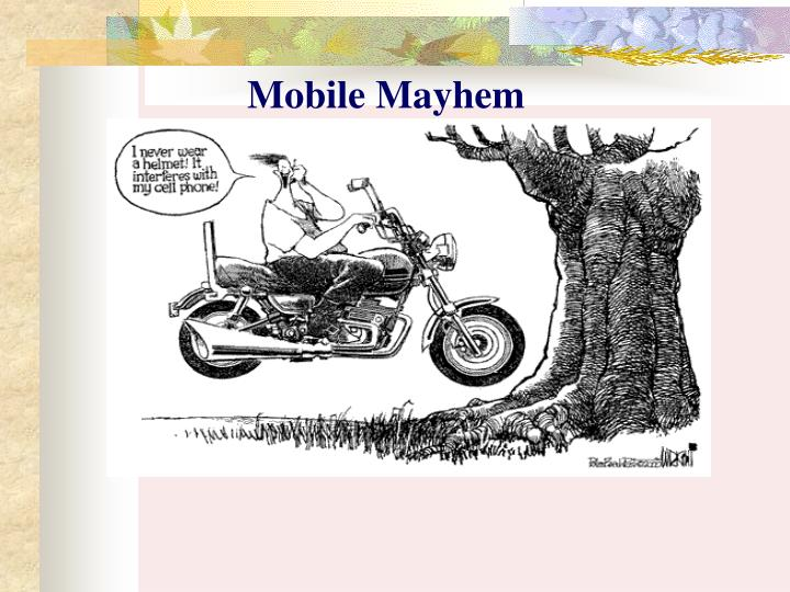 Mobile Mayhem