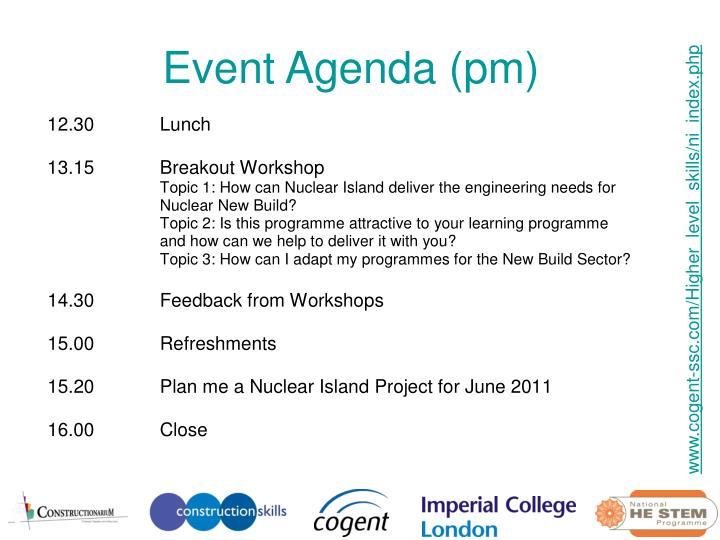Event Agenda (pm)