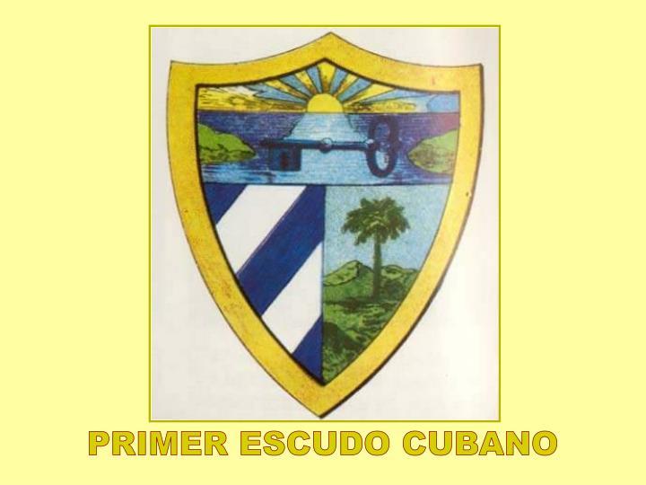 PRIMER ESCUDO CUBANO