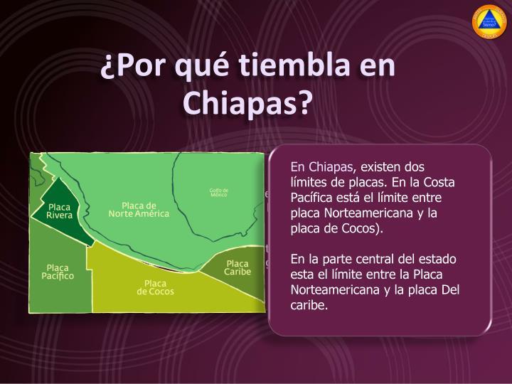 ¿Por qué tiembla en Chiapas?