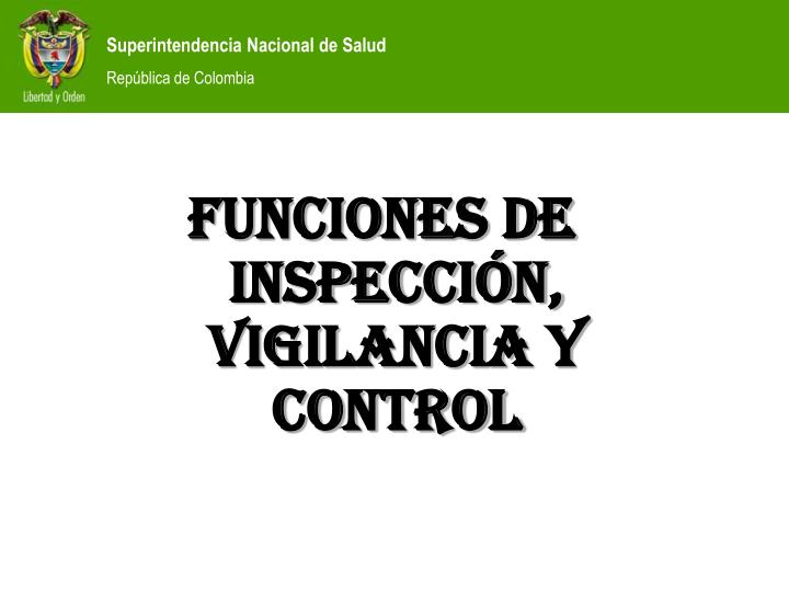FUNCIONES DE INSPECCIÓN, VIGILANCIA Y CONTROL