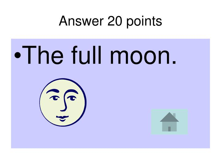 Answer 20 points