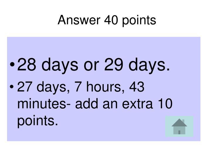 Answer 40 points
