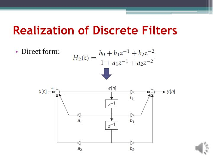 Realization of Discrete Filters