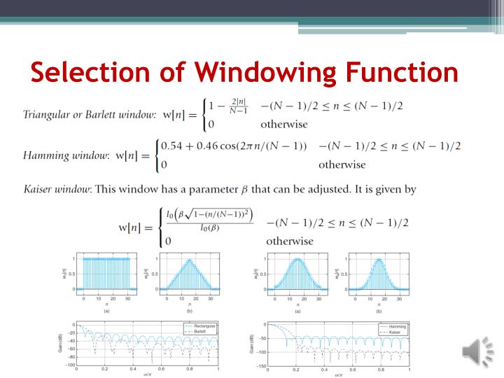 Selection of Windowing Function